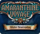 Mäng Amaranthine Voyage: Winter Neverending