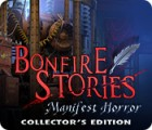 Mäng Bonfire Stories: Manifest Horror Collector's Edition
