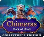 Mäng Chimeras: Mark of Death Collector's Edition