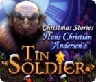 Mäng Christmas Stories: Hans Christian Andersen's Tin Soldier