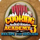 Mäng Cooking Academy 3: Recipe for Success