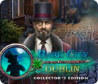 Mäng Dark City: Dublin Collector's Edition