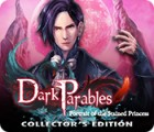 Mäng Dark Parables: Portrait of the Stained Princess Collector's Edition