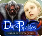 Mäng Dark Parables: Rise of the Snow Queen