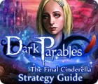 Mäng Dark Parables: The Final Cinderella Strategy Guid