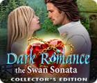 Mäng Dark Romance 3: The Swan Sonata Collector's Edition