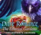 Mäng Dark Romance: The Ethereal Gardens Collector's Edition