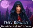 Mäng Dark Romance: Hunchback of Notre-Dame
