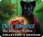 Mäng Dark Romance: The Monster Within Collector's Edition