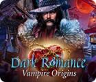 Mäng Dark Romance: Vampire Origins