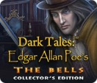 Mäng Dark Tales: Edgar Allan Poe's The Bells Collector's Edition
