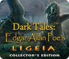 Mäng Dark Tales: Edgar Allan Poe's Ligeia Collector's Edition