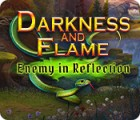 Mäng Darkness and Flame: Enemy in Reflection