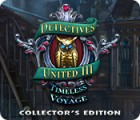 Mäng Detectives United III: Timeless Voyage Collector's Edition