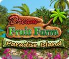 Mäng Dream Fruit Farm: Paradise Island