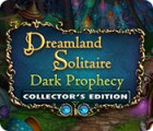 Mäng Dreamland Solitaire: Dark Prophecy Collector's Edition