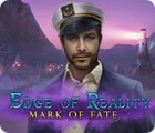 Mäng Edge of Reality: Mark of Fate