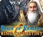Mäng Edge of Reality: Ring of Destiny