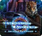 Mäng Enchanted Kingdom: Arcadian Backwoods