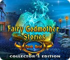 Mäng Fairy Godmother Stories: Dark Deal Collector's Edition