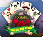 Mäng Forgotten Tales: Day of the Dead