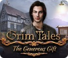 Mäng Grim Tales: The Generous Gift