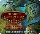 Mäng Hidden Expedition: The Price of Paradise Collector's Edition