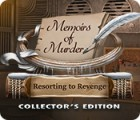 Mäng Memoirs of Murder: Resorting to Revenge Collector's Edition