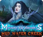 Mäng Mystery of the Ancients: Mud Water Creek