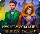 Mäng Mystery Solitaire: Grimm's Tales 2