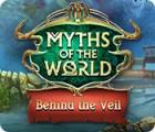 Mäng Myths of the World: Behind the Veil
