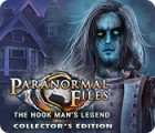 Mäng Paranormal Files: The Hook Man's Legend Collector's Edition