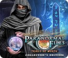 Mäng Paranormal Files: Trials of Worth Collector's Edition
