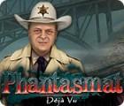 Mäng Phantasmat: Déjà Vu