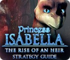 Mäng Princess Isabella: The Rise of an Heir Strategy Guide
