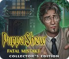 Mäng PuppetShow: Fatal Mistake Collector's Edition