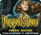 Mäng PuppetShow: Poetic Justice Collector's Edition