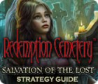 Mäng Redemption Cemetery: Salvation of the Lost Strategy Guide