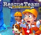 Mäng Rescue Team: Evil Genius