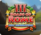 Mäng Roads of Rome: New Generation III