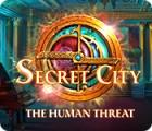 Mäng Secret City: The Human Threat