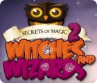 Mäng Secrets of Magic 2: Witches and Wizards