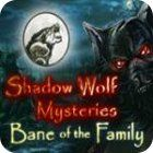 Mäng Shadow Wolf Mysteries: Bane of the Family Collector's Edition