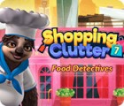Mäng Shopping Clutter 7: Food Detectives