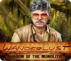 Mäng Wanderlust: Shadow of the Monolith