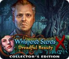Mäng Whispered Secrets: Dreadful Beauty Collector's Edition